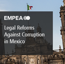 Legal Reforms Against Corruption Were Published in Mexico