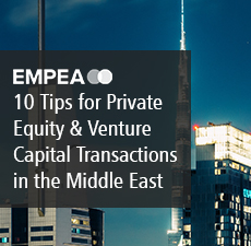 10 Tips for Private Equity and Venture Capital Transactions in the Middle East