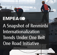 A Snapshot of Renminbi Internationalization Trends Under One Belt One Road Initiative