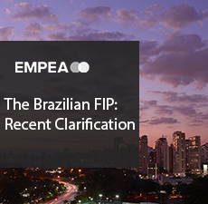 The Brazilian FIP: Recent Clarification: What is a Private Equity Entity? What are the Tax Consequences of Not Being a FIP?