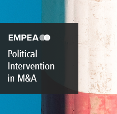 Political Intervention in M&A: Overview and Implications for Private Equity