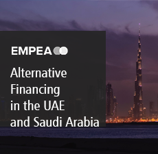 Alternative Financing Arrangements in the United Arab Emirates and Saudi Arabia