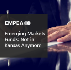 Emerging Markets Funds: Not in Kansas Anymore