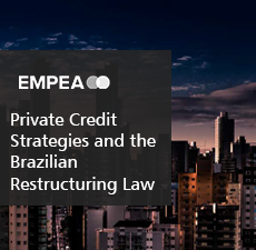 Private Credit Strategies and the Brazilian Restructuring Law