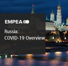 Russia: An Overview of Select Markets' Government Response to COVID-19 and State-Sponsored Relief Programs